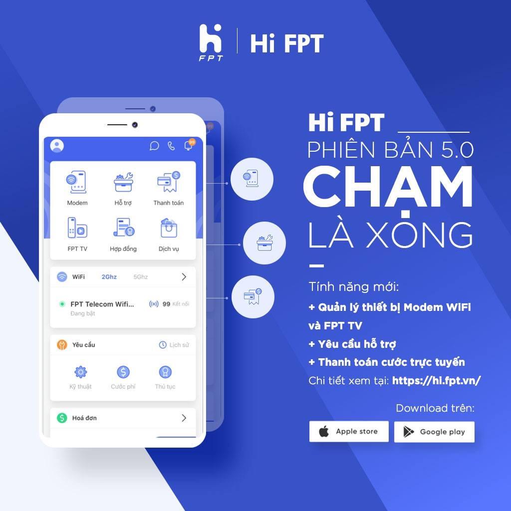 Ứng dụng Hi FPT - quản lý hợp đồng, đổi mật khẩu, thanh toán cước nhanh chóng